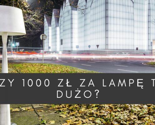 czy-tysiac-zlotych-za-lampe-to-duzo